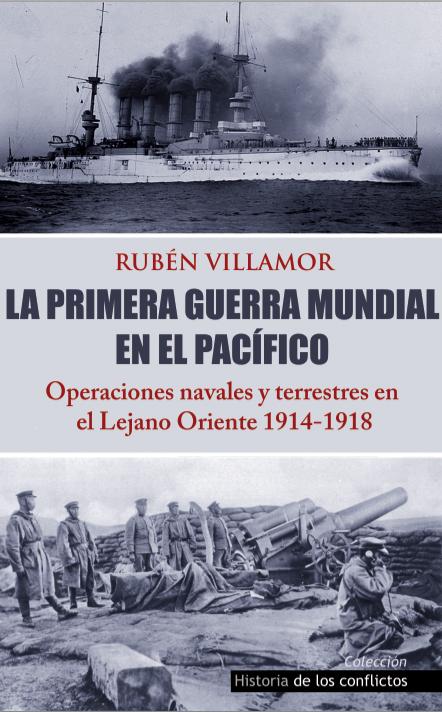La Primera Guerra Mundial en el Pacífico, Rubén Villamor