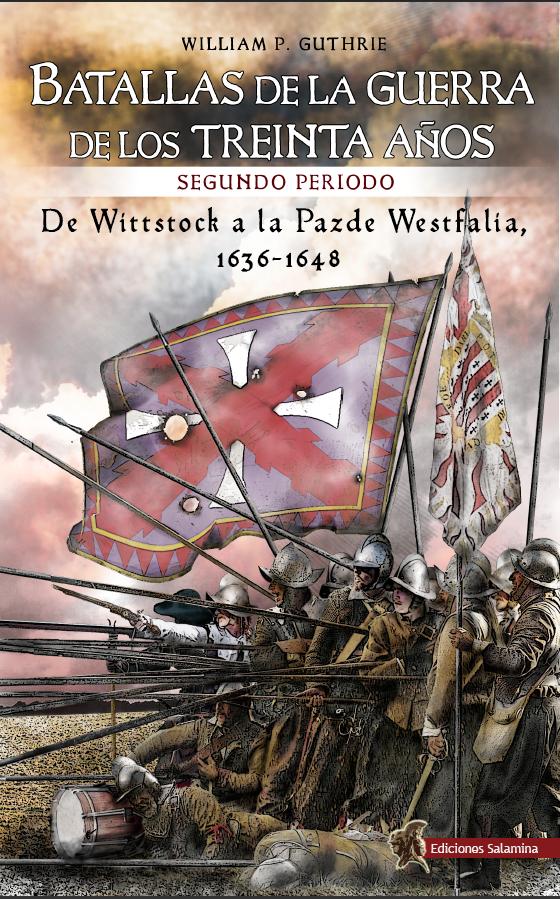 Batallas de la Guerra de los Treinta Años, II Periodo. Willia, P. Guthrie